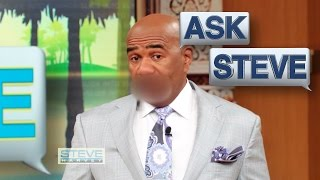 Ask Steve: Excuse my french || STEVE HARVEY