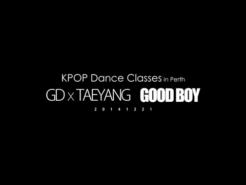[KPOP Dance Classes] GD x YB - GOOD BOY