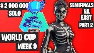 Fortnite World Cup Week 9 Highlights Semifinal NA East SOLO Part 2 [Fortnite World Cup Highlights]