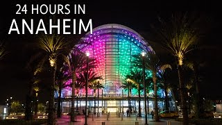 Anaheim in 24 Hours: Where to Eat, Drink & Explore in the Home of Disneyland