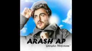 Arash Ap   Ghogha Mikonam