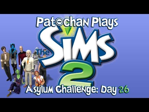 Pat-chan Plays Sims 2 (Asylum Challenge) Day 26: Faking Death