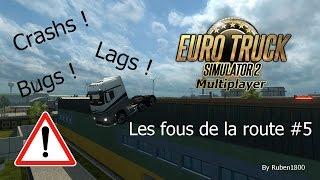 Euro Truck Simulator 2 Multiplayer | Les fous de la route #5