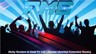 Nicky Romero & Zedd Ft. LIZ - Human (Anndyk Extended Remix)