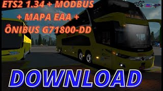 Download  Euro Truck Simulator 2-1.34 +64 DLC  #ModBus + Mapa EAA + Ônibus G71800-DD