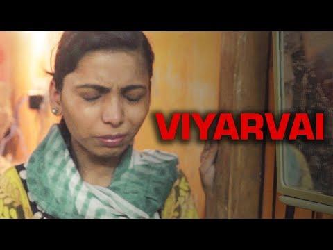 Viyarvai Tamil Short film