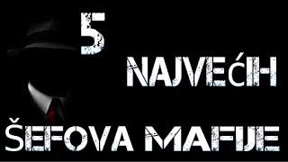 5 Najvećih Šefova Mafije