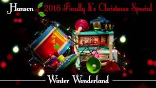 Winter Wonderland: Live with HANSON