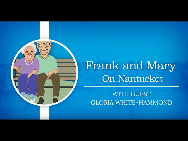 Frank & Mary on Nantucket with guest Gloria White Hammond
