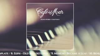 Café del Mar Piano Works - Chapter II