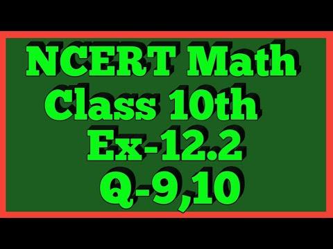Ex-12.2 Q-9,10   Chapter 12   NCERT   Class 10th Math
