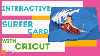 Cricut Interactive Surfing Card | Melody Lane