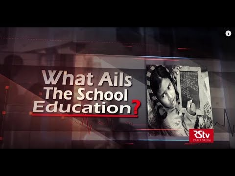 The Pulse: What Ails School Education