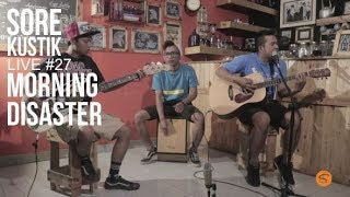 Sorekustik Live #27 Morning Disaster Linoleum (NOFX Cover) \\u0026 What The Fuck Is Realy Going On