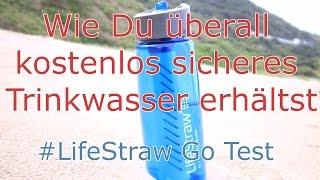 LifeStraw Test - Wie Du überall sicheres Trinkwasser erhältst (deutsch)