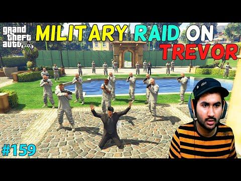 GTA 5 : MILITARY RAID ON TREVOR'S HOME   GTA5 GAMEPLAY #159