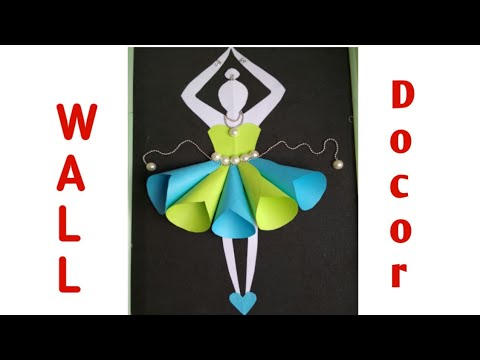 wall decoration idea with colour A4 paper/dancing doll paper craft ...