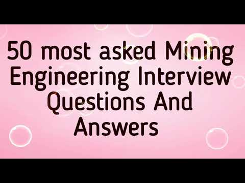 50 Mining Engineering Interview Questions And Answers || Frequently Asked Questions In An Interview