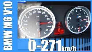 BMW M6 Acceleration E63 5.0 V10 AMAZING! 0-271 km/h Beschleunigung