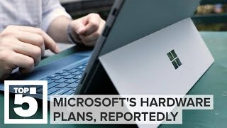 Microsoft's future hardware plans, reportedly (CNET Top 5) thumbnail