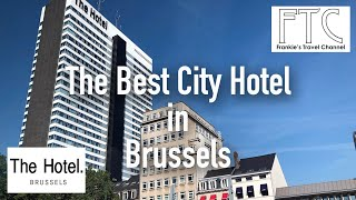 The Hotel Brussels in 4K - Deluxe Panorama Room  布魯塞爾酒店