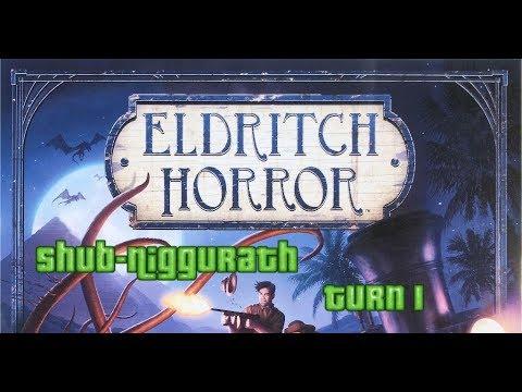 Eldritch Horror: Shub-Niggurath: Turn 1