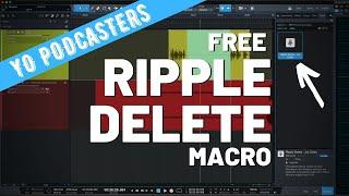 PODCASTERS: Free Ripple Delete Macro