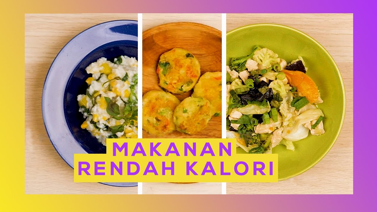 Makanan Menu Diet Indonesia Yang Rendah Kalori Mana Yang Jadi