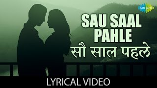 Sau Saal Pehle with lyrics| सौ साल पहले गाने के बोल |Jab Pyar Kisise Hota Hai| Dev Anand/Asha Parekh
