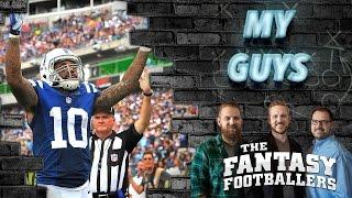 "Fantasy Football 2016 - The ""My Guys"" Episode, Fantasy Favorites, Teddy - Ep. #254"