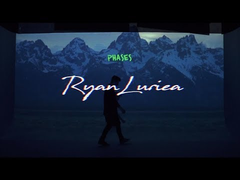 ryan-luriea-phases-official-video