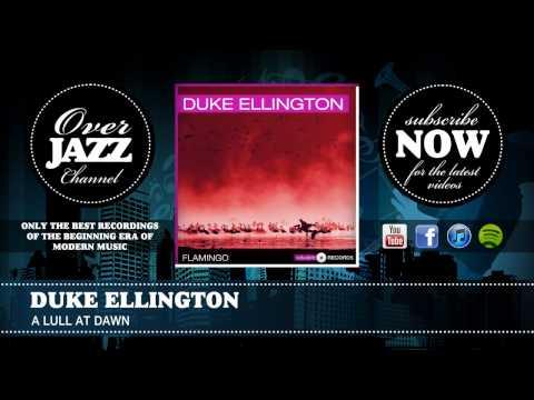 Duke Ellington - A Lull at Dawn (1940) mp3