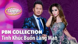 PBN Collection | Những Tình Khúc Buồn Lãng Mạn