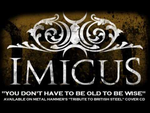 IMICUS - You Don't Have To Be Old To Be Wise