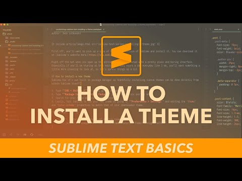 Sublime Text basics - How to install a theme
