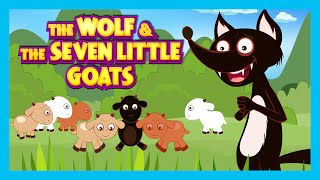 The Wolf and The Seven Little Goats Story | Animated Stories For Kids - Full Story By Kids Hut