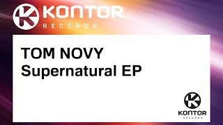 TOM NOVY - Supernatural EP (Official)