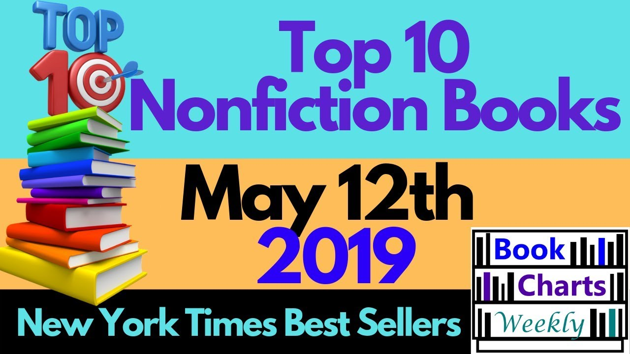 Nonfiction Best Sellers 2019 Top 10 Books   NONFICTION (May 12th 2019) New York Times Best