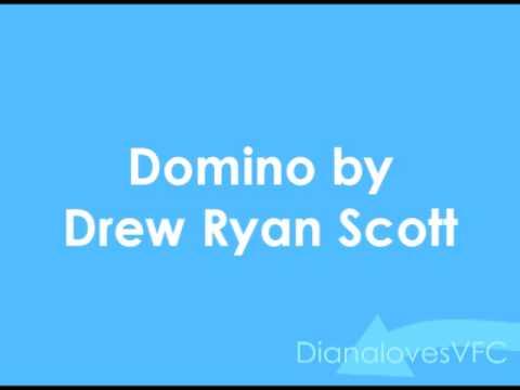 Drew Ryan Scott-Domino & Lyrics