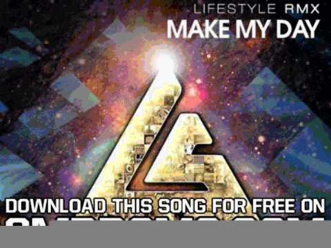 Life Style Make My Day EP Make My Day Protoculture Remix