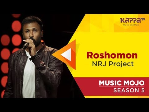 Roshomon - NRJ Project - Music Mojo Season 5 - Kappa TV