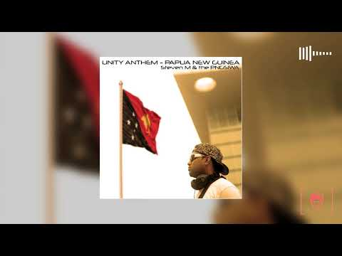 Steven M & The PNGSIWA of 2015 - Unity Anthem Papua New Guinea | 2015 PNG Music