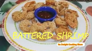 Batter Shrimp Recipe | Easy To Make Batter Shrimp  | Its Dwight Cooking Show on YouTube