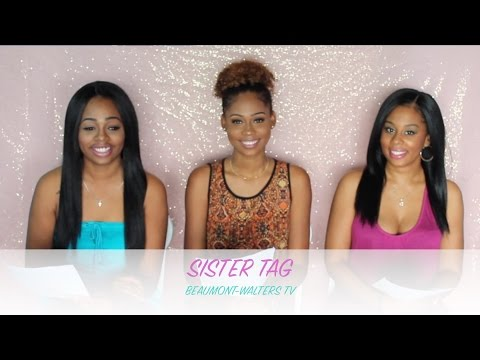 Sister Tag | BEAUMONTWALTERS TV