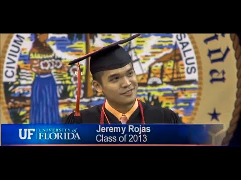 University of Florida College of Engineering Commencement Speech - Jeremy Rojas -  Spring 2013