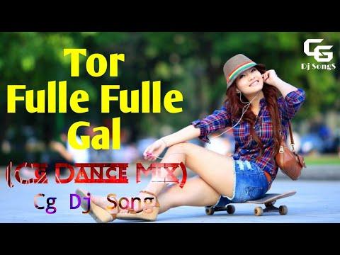 Tor Fulle Fulle Gal (Dj SYK)   Cg Dj Song  