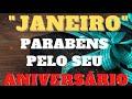 Mensagem de aniversário Feliz aniversário Aniversariante mês de JANEIRO