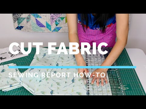 How To Cut Fabric for Sewing & Quilting | SEWING REPORT