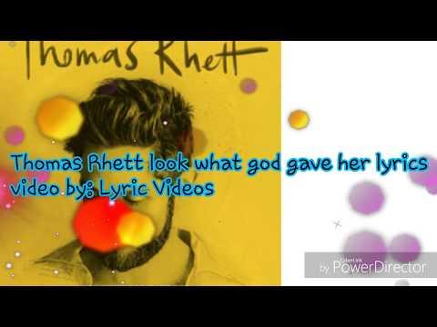 Thomas Rhett Look What God Gave Her Lyrics