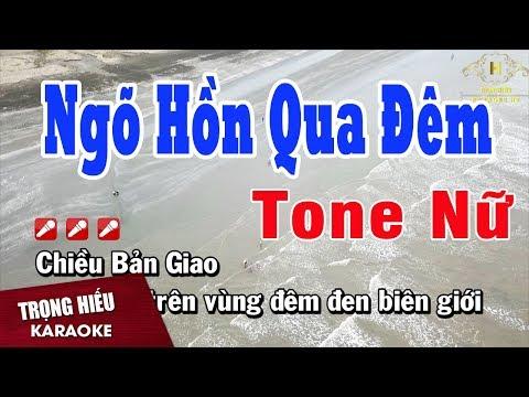 Karaoke Ngõ Hồn Qua Đêm Tone Nữ Nhạc Sống Trọng Hiếu